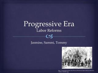 Progressive Era Labor Reforms