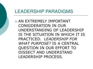 LEADERSHIP PARADIGMS