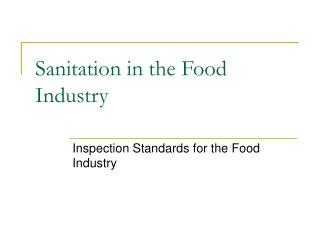 Sanitation in the Food Industry