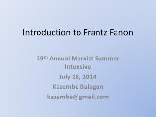 Introduction to Frantz Fanon