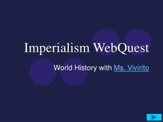 Imperialism WebQuest