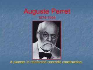 Auguste Perret 1874-1954