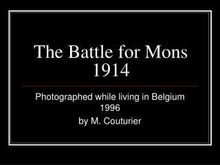 The Battle for Mons 1914