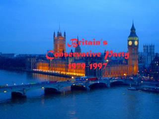 Britain's Conservative Party 1979-1997