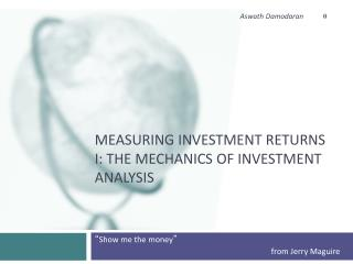 Measuring Investment Returns I: The Mechanics of Investment Analysis
