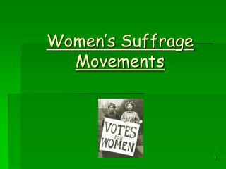 Women's Suffrage Movements