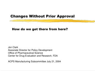 Changes Without Prior Approval