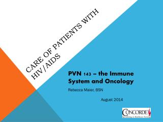 Care of Patients with HIV/AIDS