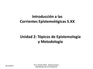 Introducción a las Corrientes Epistemológicas S.XX