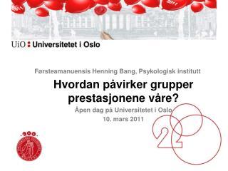 Førsteamanuensis Henning Bang, Psykologisk institutt