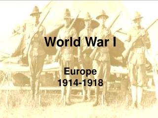 World War I Europe 1914-1918