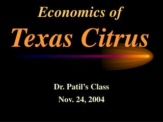 Economics of Texas Citrus