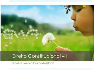 Direito Constitucional – I