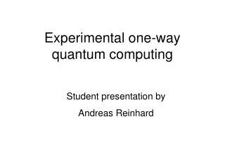 Experimental one-way quantum computing