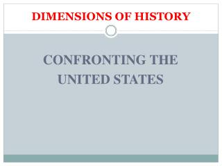 DIMENSIONS OF HISTORY
