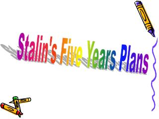 Stalin's Five Years Plans