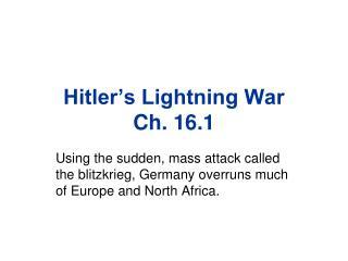 Hitler's Lightning War Ch. 16.1
