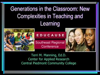 Generations in the Classroom: New Complexities in Teaching and Learning