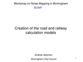 Creation of the road and railway calculation models