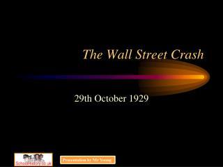 The Wall Street Crash
