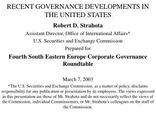 RECENT GOVERNANCE DEVELOPMENTS IN THE UNITED STATES