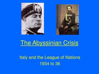 The Abyssinian Crisis