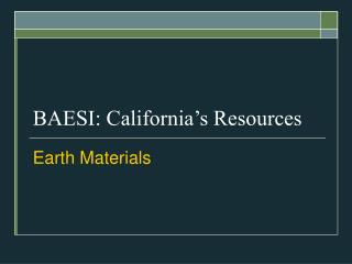 BAESI: California's Resources