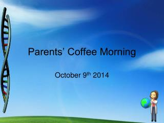 Parents' Coffee Morning