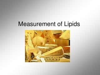Measurement of Lipids