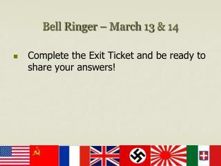 Bell Ringer – March 13 & 14