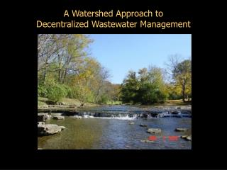A Watershed Approach to Decentralized Wastewater Management