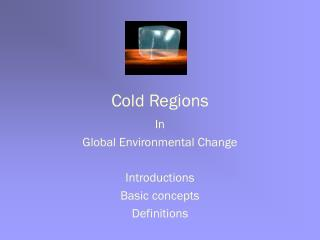 Cold Regions