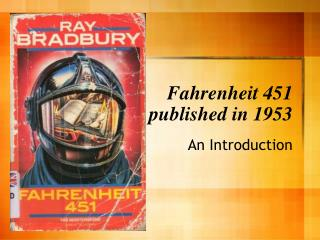 Fahrenheit 451 published in 1953
