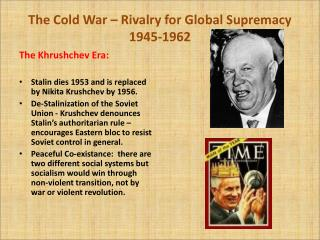The Cold War – Rivalry for Global Supremacy 1945-1962