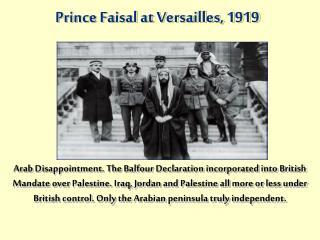 Prince Faisal at Versailles, 1919