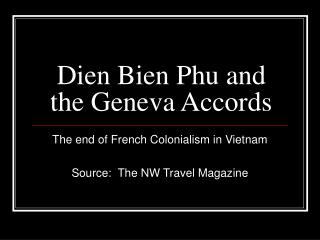 Dien Bien Phu and the Geneva Accords