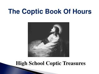 High School Coptic Treasures