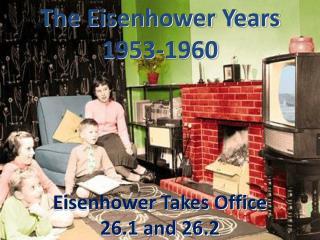 The Eisenhower Years 1953-1960