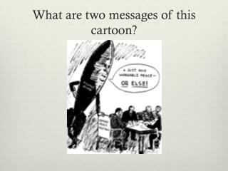 What are two messages of this cartoon?