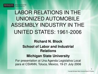 LABOR RELATIONS IN THE UNIONIZED AUTOMOBILE ASSEMBLY INDUSTRY IN THE UNITED STATES: 1961-2006