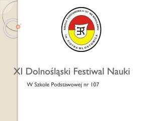 XI Dolnośląski Festiwal Nauki