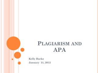 Plagiarism and APA