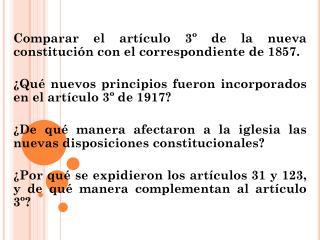 Comparar el artículo 3º de la nueva constitución con el correspondiente de 1857.