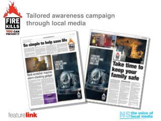 Tailored awareness campaign through local media