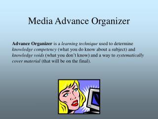 Media Advance Organizer