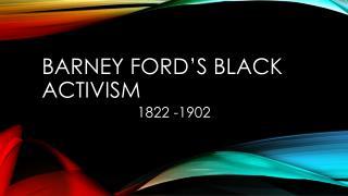 Barney Ford's Black Activism