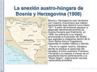 La anexión austro-húngara de Bosnia y Herzegovina (1908)