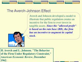 The Averch-Johnson Effect