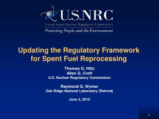 Updating the Regulatory Framework for Spent Fuel Reprocessing