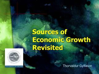 Sources of Economic Growth Revisited